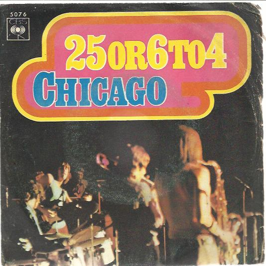 25 Or 6 To 4 / Where Do We Go From Here - Chicago