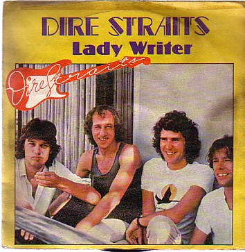Dire Straits - Lady Writer / Where Do You Think You're Going?