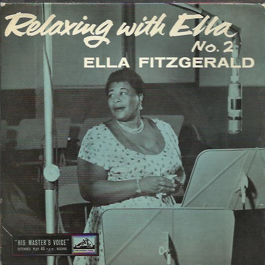 Ella Fitzgerald - Relaxing With Ella No. 2