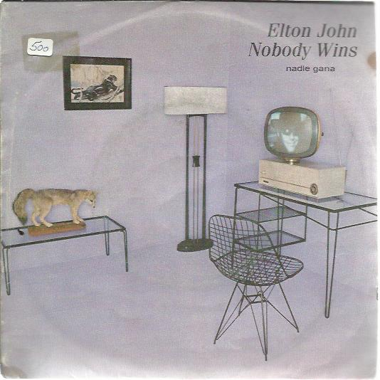 Nobody Wins / Fools In Fashion - Elton John