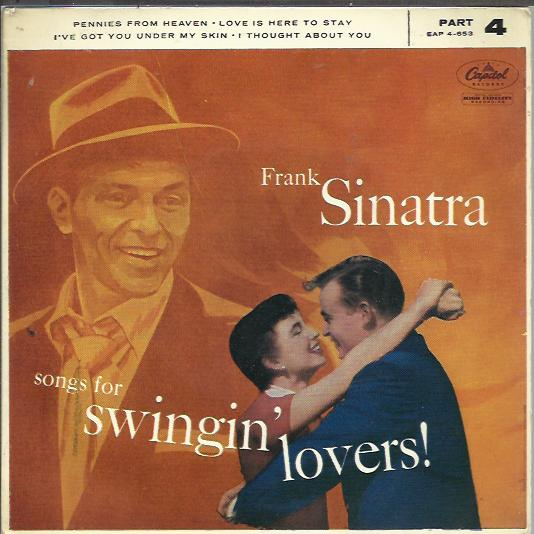 Frank Sinatra - Songs For Swingin' Lovers Part 4