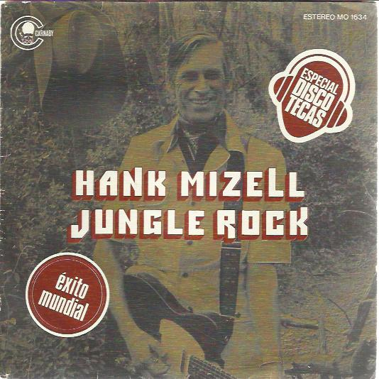 Hank Mizell Jungle Rock Records Lps Vinyl And Cds