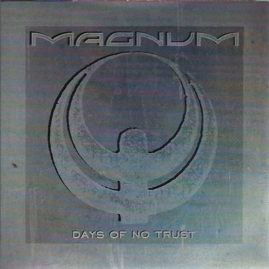 Magnum - Days Of No Trust / Maybe Tonight