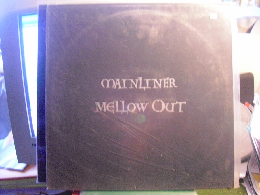 Mellow Out - Mainliner