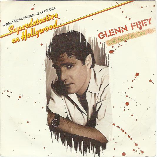 Glenn Frey - The Heat Is On / Shoot Out