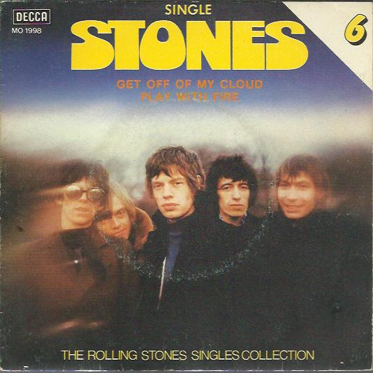 Rolling Stones - Get Off Of My Cloud / Play With Fire