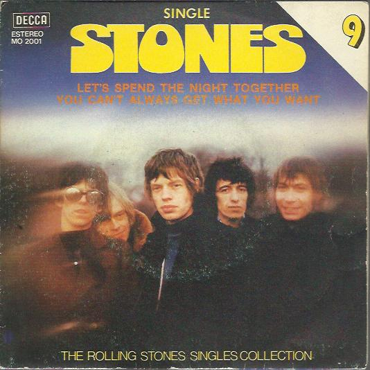 Rolling Stones - Let's Spend The Night Together / You Can't Always Get What You Want